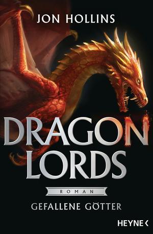 Dragon Lords - Gefallene Götter