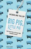 Big Pig, Little Pig