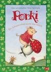 Vergrößerte Darstellung Cover: Porki - Ein Schweinchen sucht das Glück. Externe Website (neues Fenster)