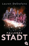 Vergrößerte Darstellung Cover: Fallende Stadt. Externe Website (neues Fenster)