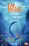 Vergrößerte Darstellung Cover: Blue - Verschollen in der Lagune. Externe Website (neues Fenster)
