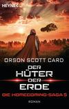 Der Hüter der Erde - Die Homecoming-Saga 5