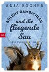 Bülent Rambichler und die fliegende Sau