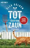 Vergrößerte Darstellung Cover: Tot überm Zaun. Externe Website (neues Fenster)