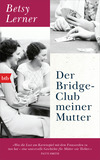 Der Bridge-Club meiner Mutter