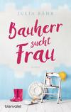 Vergrößerte Darstellung Cover: Bauherr sucht Frau. Externe Website (neues Fenster)