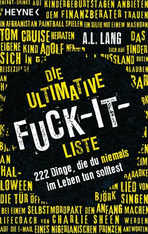 Die ultimative Fuck-it-Liste