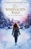 Vergrößerte Darstellung Cover: Der Weihnachtswald. Externe Website (neues Fenster)