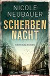 Vergrößerte Darstellung Cover: Scherbennacht. Externe Website (neues Fenster)