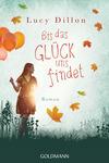 Vergrößerte Darstellung Cover: Bis das Glück uns findet. Externe Website (neues Fenster)