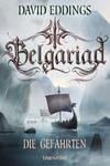 Vergrößerte Darstellung Cover: Belgariad - Die Gefährten. Externe Website (neues Fenster)