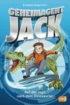 Vergrößerte Darstellung Cover: Geheimagent Jack - Auf der Jagd nach dem Dinosaurier. Externe Website (neues Fenster)