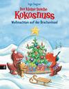 Vergrößerte Darstellung Cover: Der kleine Drache Kokosnuss - Weihnachten auf der Dracheninsel. Externe Website (neues Fenster)