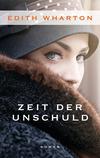Vergrößerte Darstellung Cover: Zeit der Unschuld. Externe Website (neues Fenster)