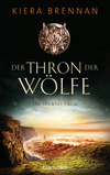 Vergrößerte Darstellung Cover: Der Thron der Wölfe - Die Irland-Saga 2. Externe Website (neues Fenster)