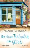 Vergrößerte Darstellung Cover: Der kleine Teeladen zum Glück. Externe Website (neues Fenster)