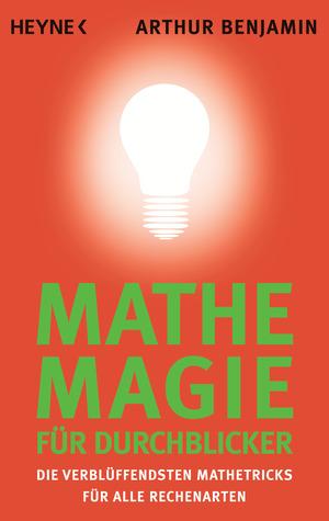 Mathe-Magie für Durchblicker