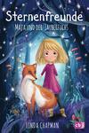 Vergrößerte Darstellung Cover: Sternenfreunde - Maja und der Zauberfuchs. Externe Website (neues Fenster)