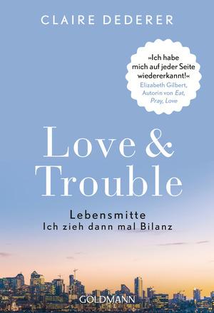 Love & Trouble