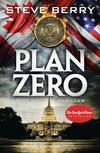 Vergrößerte Darstellung Cover: Plan Zero. Externe Website (neues Fenster)