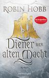 Vergrößerte Darstellung Cover: Diener der alten Macht. Externe Website (neues Fenster)