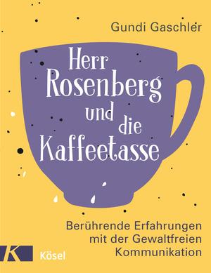 Herr Rosenberg und die Kaffeetasse