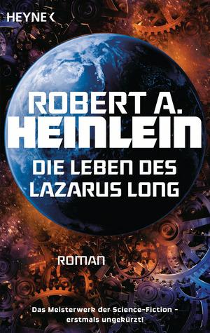 Die Leben des Lazarus Long