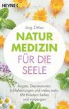 Vergrößerte Darstellung Cover: Naturmedizin für die Seele. Externe Website (neues Fenster)