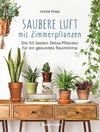 Vergrößerte Darstellung Cover: Saubere Luft mit Zimmerpflanzen. Externe Website (neues Fenster)