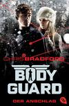 Vergrößerte Darstellung Cover: Bodyguard - Der Anschlag. Externe Website (neues Fenster)