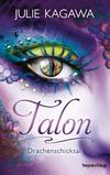 Vergrößerte Darstellung Cover: Talon - Drachenschicksal (5). Externe Website (neues Fenster)