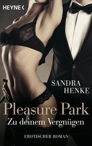 Pleasure Park. Zu deinem Vergnügen