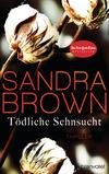 Vergrößerte Darstellung Cover: Tödliche Sehnsucht. Externe Website (neues Fenster)