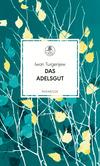 Vergrößerte Darstellung Cover: Das Adelsgut. Externe Website (neues Fenster)