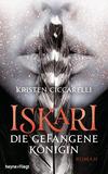 Vergrößerte Darstellung Cover: Iskari - Die gefangene Königin. Externe Website (neues Fenster)