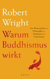 Warum Buddhismus wirkt