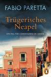 Vergrößerte Darstellung Cover: Trügerisches Neapel. Externe Website (neues Fenster)