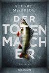 Vergrößerte Darstellung Cover: Der Totenmacher. Externe Website (neues Fenster)