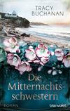 Vergrößerte Darstellung Cover: Die Mitternachtsschwestern. Externe Website (neues Fenster)
