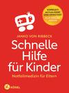 Vergrößerte Darstellung Cover: Schnelle Hilfe für Kinder. Externe Website (neues Fenster)