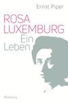 Vergrößerte Darstellung Cover: Rosa Luxemburg. Externe Website (neues Fenster)