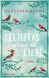 Felicitas erklärt die Liebe
