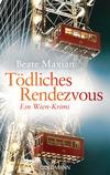 Vergrößerte Darstellung Cover: Tödliches Rendezvous. Externe Website (neues Fenster)