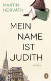 Vergrößerte Darstellung Cover: Mein Name ist Judith. Externe Website (neues Fenster)