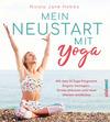 Vergrößerte Darstellung Cover: Mein Neustart mit Yoga. Externe Website (neues Fenster)