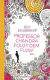 Vergrößerte Darstellung Cover: Professor Chandra folgt dem Flow. Externe Website (neues Fenster)