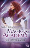 Magic Academy - Der letzte Kampf