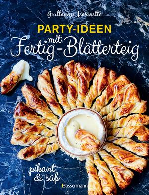 Party-Ideen mit Fertig-Blätterteig: Die besten Rezepte pikant und süß - schnell, lecker und einfach