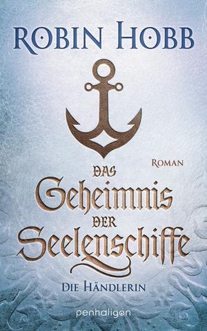 Das Geheimnis der Seelenschiffe - Die Händlerin