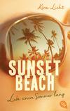 Vergrößerte Darstellung Cover: Sunset Beach - Liebe einen Sommer lang. Externe Website (neues Fenster)